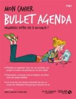 Mon cahier Bullet agenda : organisez votre vie à 100 km/h ! - Powa
