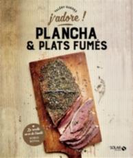 Plancha et plats fumés