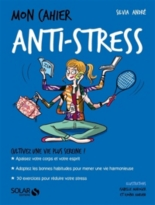 Mon cahier anti-stress - SylviaAndré
