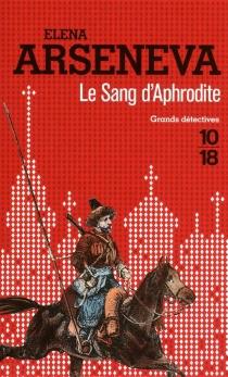 Le sang d'Aphrodite - ElenaArseneva