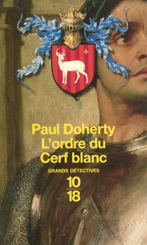 L'ordre du Cerf blanc - BernardCucchi