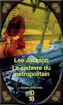 Le cadavre du métropolitain - LeeJackson