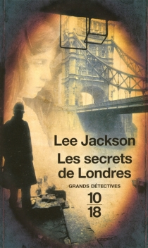 Les secrets de Londres - Lee Jackson