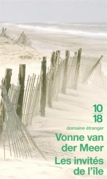 Les invités de l'île - Vonne van derMeer