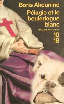 Pélagie et le bouledogue blanc - BorisAkounine