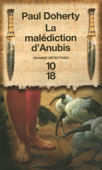 La malédiction d'Anubis - Paul CharlesDoherty