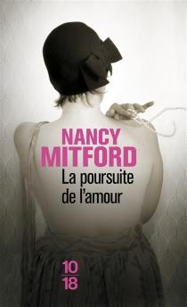 La poursuite de l'amour - NancyMitford