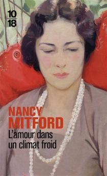 L'amour dans un climat froid - NancyMitford
