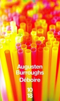 Déboire : récit - AugustenBurroughs