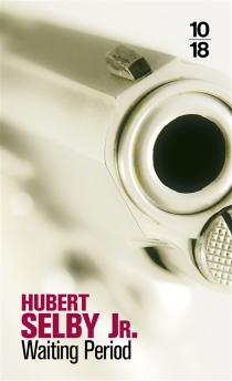 Waiting period - HubertSelby