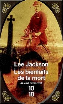 Les bienfaits de la mort - LeeJackson