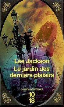Le jardin des derniers plaisirs - LeeJackson