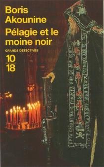 Pélagie et le moine noir - BorisAkounine
