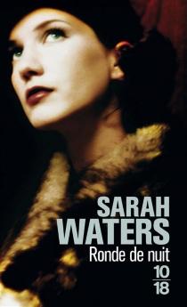 Ronde de nuit - SarahWaters