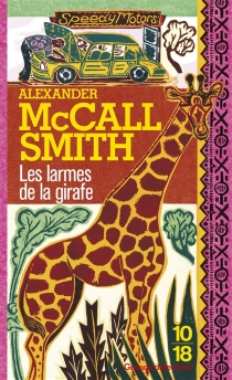 Les larmes de la girafe - AlexanderMcCall Smith