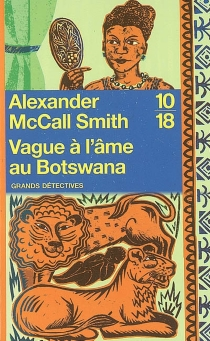 Vague à l'âme au Botswana - Alexander McCall Smith