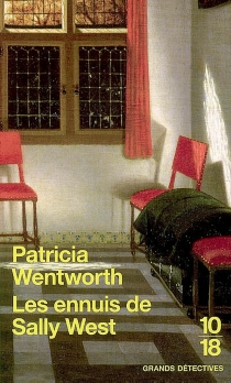 Les ennuis de Sally West - PatriciaWentworth