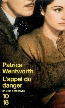 L'appel du danger - Patricia Wentworth