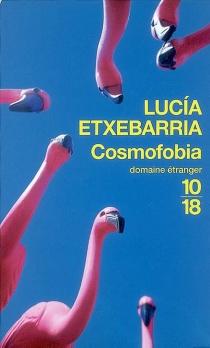 Cosmofobia - LucíaEtxebarria