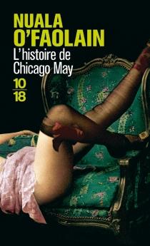 L'histoire de Chicago May - NualaO'Faolain