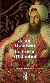 Le trésor d'Istanbul - JasonGoodwin