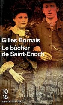Le bûcher de Saint-Enoch - GillesBornais