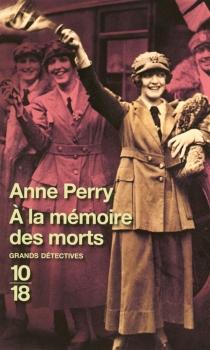A la mémoire des morts - AnnePerry