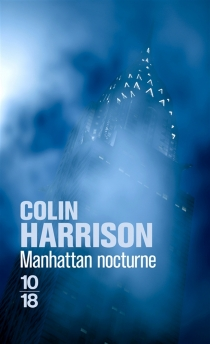 Manhattan nocturne - Colin Harrison
