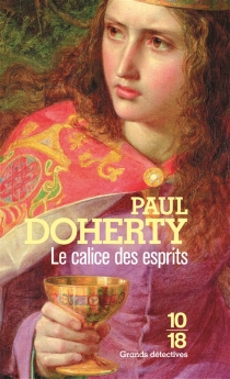 Le calice des esprits - Paul Charles Doherty