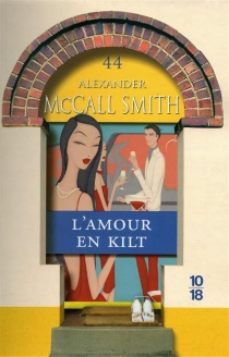 L'amour en kilt - Alexander McCall Smith