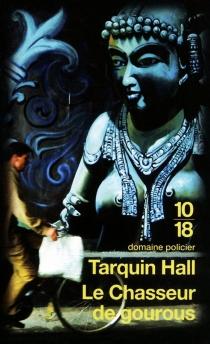 Le chasseur de gourous - TarquinHall