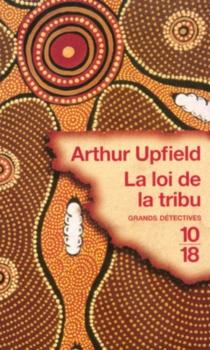 La loi de la tribu - ArthurUpfield