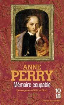 Mémoire coupable - Anne Perry