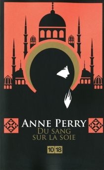 Du sang sur la soie - AnnePerry