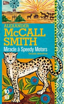 Miracle à Speedy Motors - Alexander McCall Smith