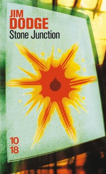 Stone junction : une grande oeuvrette alchimique - Jim Dodge
