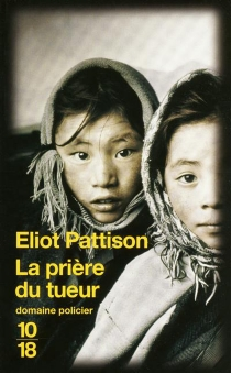 La prière du tueur - EliotPattison