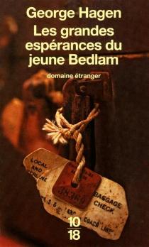 Les grandes espérances du jeune Bedlam - GeorgeHagen