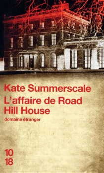 L'affaire de Road Hill House - Kate Summerscale