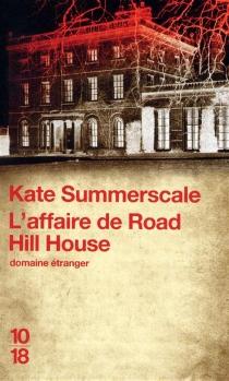 L'affaire de Road Hill House - KateSummerscale