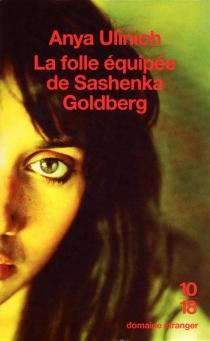 La folle équipée de Sashenka Goldberg - AnyaUlinich