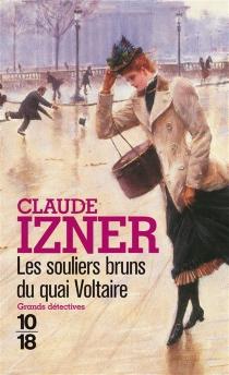 Les souliers bruns du quai Voltaire - ClaudeIzner