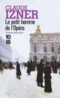 Le petit homme de l'Opéra - ClaudeIzner