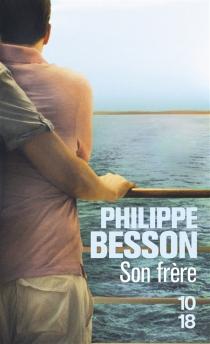 Son frère - PhilippeBesson