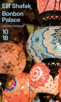 Bonbon Palace - ElifShafak
