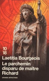 Le parchemin disparu de maître Richard - LaetitiaBourgeois