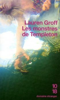 Les monstres de Templeton - LaurenGroff