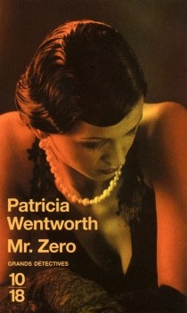 Mr Zero - Patricia Wentworth