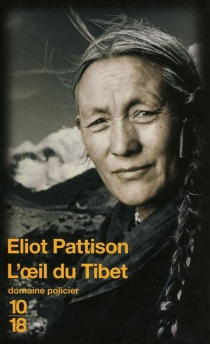 L'oeil du Tibet - Eliot Pattison