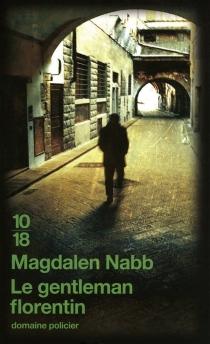 Le gentleman florentin - MagdalenNabb